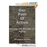 Our Path of Action: Easing the Burden of Aging